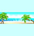 summer time seashore palm landscape vector image vector image