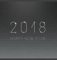 happy new 2018 year minimalistic card - blur vector image