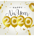 happy new year 2020 gold party balloon card vector image vector image