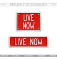 live now signboard stylized car license plate vector image