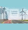 wind turbine tower over city landscape alternative vector image