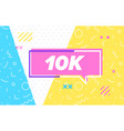 10 k or 10000 in design banner template vector image vector image