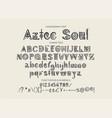 tribal aztec alphabet vector image vector image
