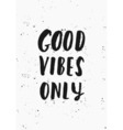 Good Vibes Only Poster Design vector image