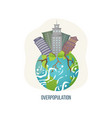 overpopulation planet with skyscrapers and roots vector image vector image