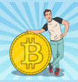 pop art happy man with big bitcoin cryptocurrency vector image vector image