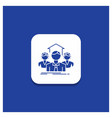 blue round button for team business teamwork vector image