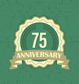 75th anniversary label on a green ornament vector image vector image