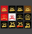 set of number twenty-five 25 years celebration vector image