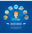 Logistics Manager Concept Icons vector image