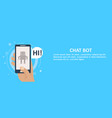 chat bot on phone in hand banner vector image vector image