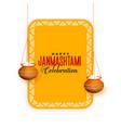 hindu janmashtami festival celebration greeting vector image vector image