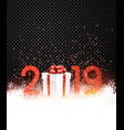 black shiny 2019 new year background with red gift vector image