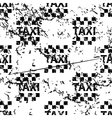 Taxi pattern grunge monochrome vector image