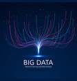 abstract big data visual concept digital vector image vector image
