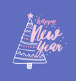 happy new year holiday wish handwritten with vector image vector image