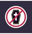 No Ban or Stop signs Halloween Coffin icon vector image