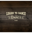 Learn to dance badges logos and labels for any use vector image vector image