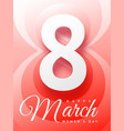 march 8 greeting card holiday template vector image