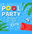 pool or summer party invitation vector image