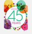 template 45 years anniversary congratulations vector image vector image