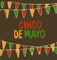 cinco de mayo postcard holiday pennant bunting vector image vector image