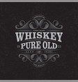 logo whiskey pure old label packaging scratch vector image