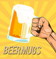 beer mugs hand hold a glass of beer image vector image vector image