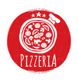 pizzeria label design on grunge banner vector image