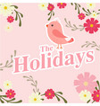 the holidays bird flower pink background im vector image vector image
