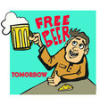 free beer tomorrow poster in old style vector image vector image
