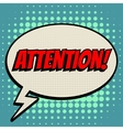 Attention comic book bubble text retro style vector image vector image