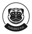 purebred pug logo icon simple style vector image