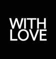 love text icon design vector image