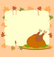 thanksgiving background with cooked turkey vector image