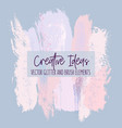 creative brush strokes glitter elements blue pink vector image