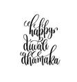 happy diwali dhamaka black calligraphy hand vector image
