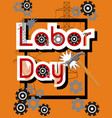 Labor day sale concept with hammer gears hands vector image
