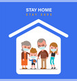 stay home during coronavirus epidemic family vector image vector image