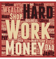 You Must Work Hard To Be Rich myth Or Truth text vector image vector image