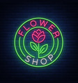 flower shop logo neon sign vector image vector image