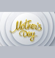 mothers day 3d lettering golden sign vector image