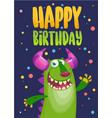 birthday card with cute funny monster vector image vector image