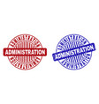 grunge administration textured round stamp seals vector image vector image
