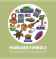 hawaii famous sightseeing symbols and culture vector image vector image
