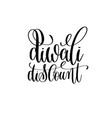 diwali discount black calligraphy hand lettering vector image vector image
