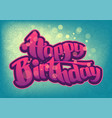 happy birthday greeting card 6 vector image
