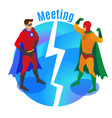 super heroes meeting isometric vector image vector image