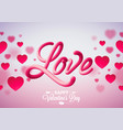 valentines day design with red heart and love vector image vector image
