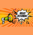 megaphone pop hello october vector image vector image